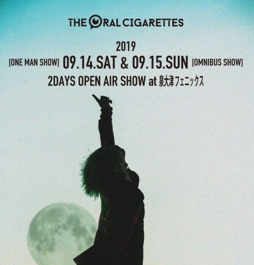 THE ORAL CIGARETTES泉大津フェニックス2daysイベント(仮)開催